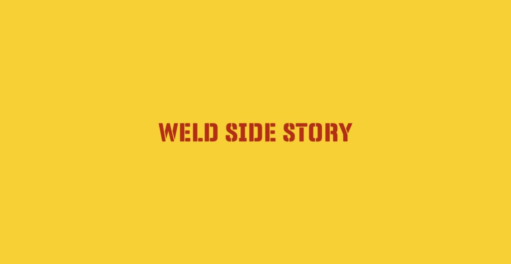 Weld Side Story Logo 2021